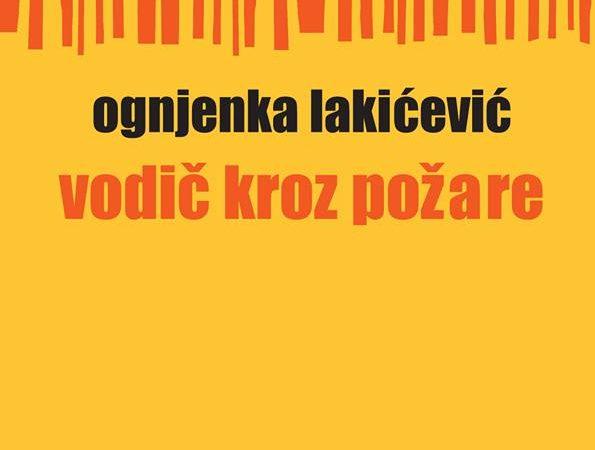 "Promocija  zbirke pesama "" Vodič kroz požare"" Ognjenke Lakićević"