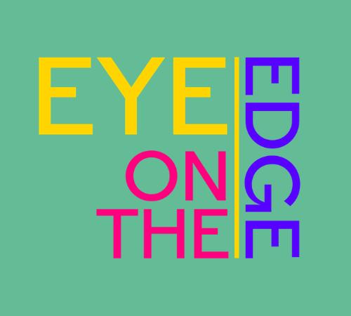 """Budite deo festivala """"EYE on the Edge"""""""